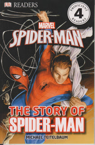 Marvel Spider-Man - The Story of Spider-Man (DK Readers Level 4)