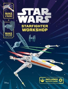 Star Wars - Starfighter Workshop (Hardbound)