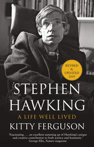 Stephen Hawking - A Life Well Lived