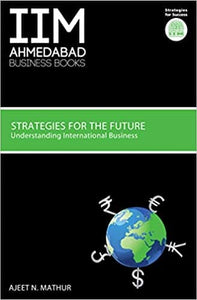 Strategies for Future: Understanding International Business