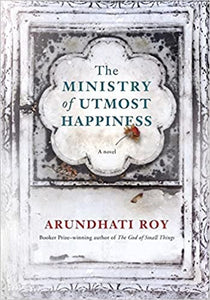 The Ministry of Utmost Happiness (HARDBOUND)