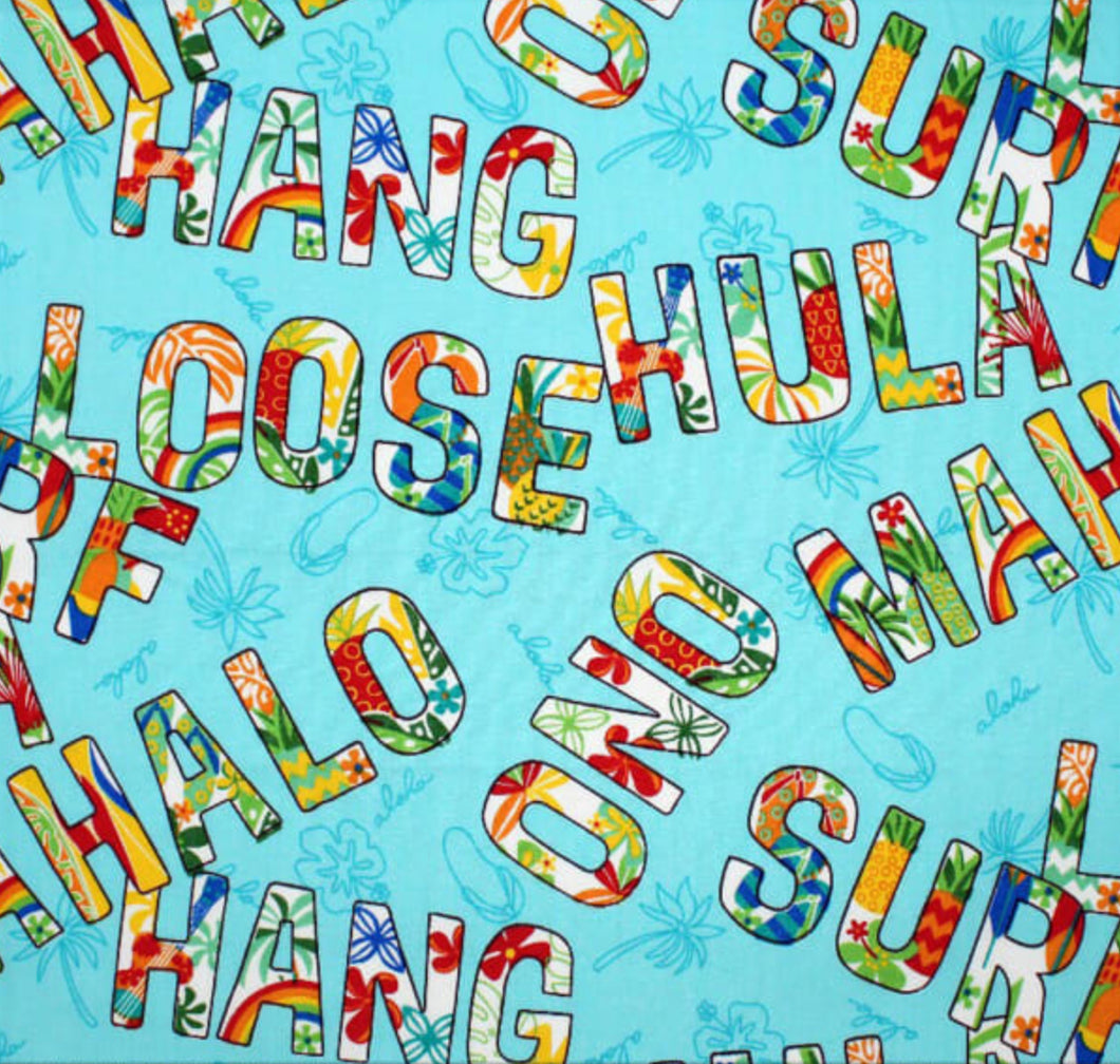 Hang Loose - LIMITED EDITION