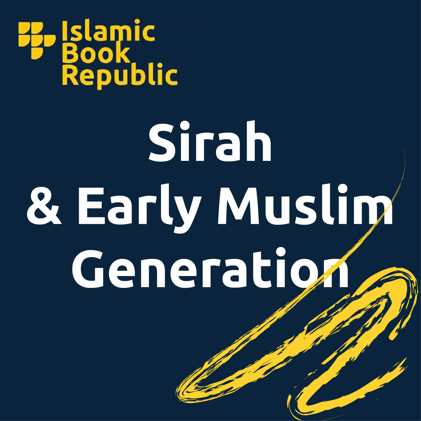 Sirah & Early Muslim Generation