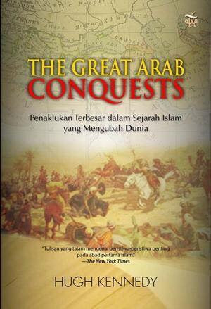 The Great Arab Conquest