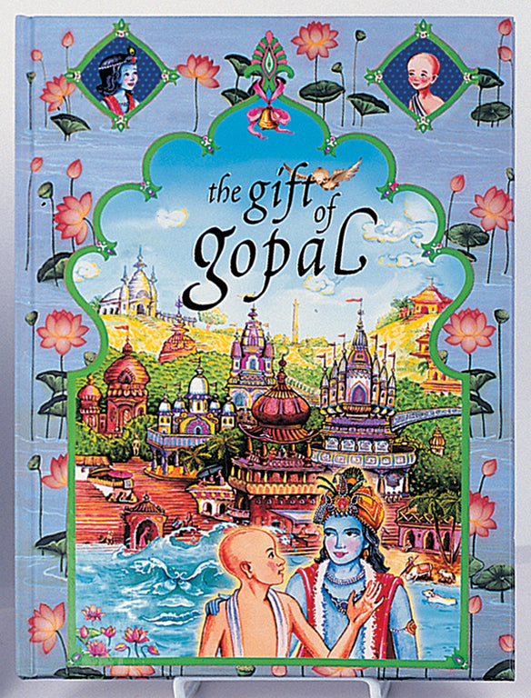 The Gift of Gopal: Volume III