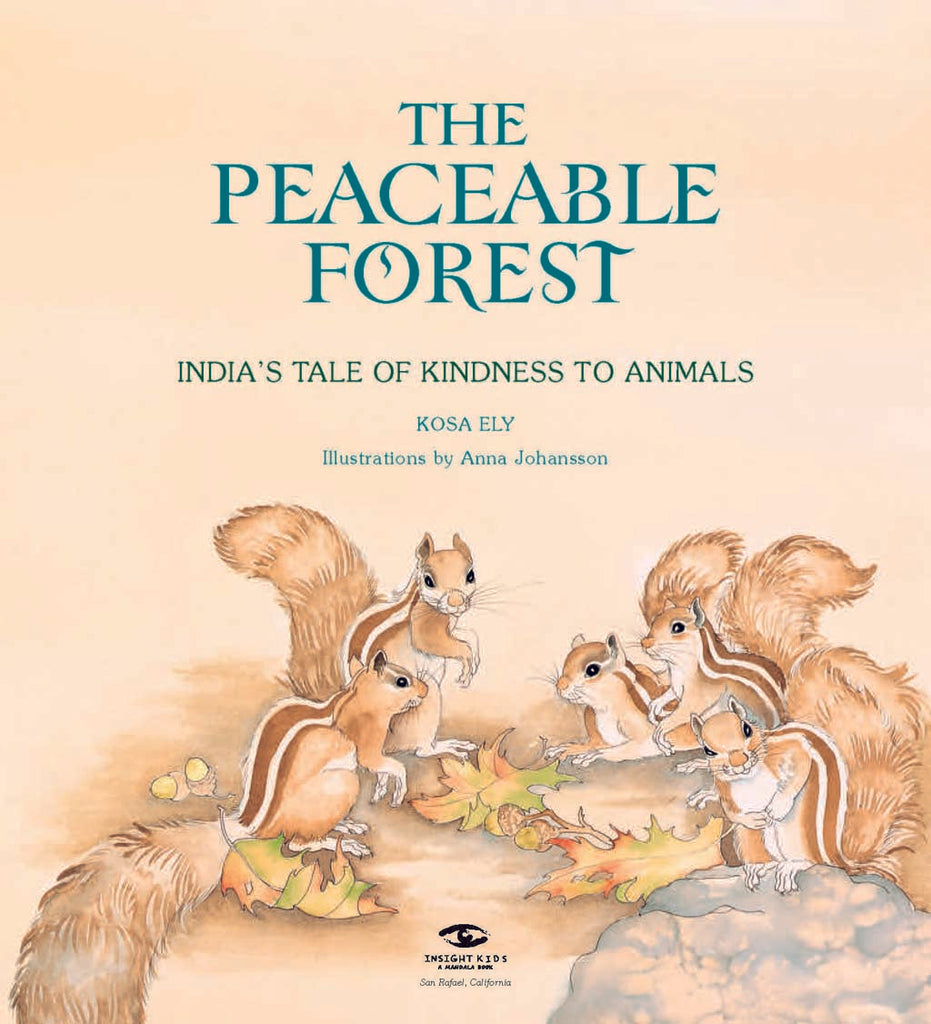 The Peaceable Forest