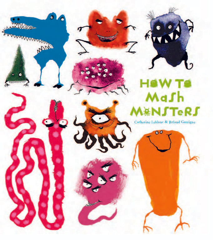 How to Mash Monsters [Softcover]