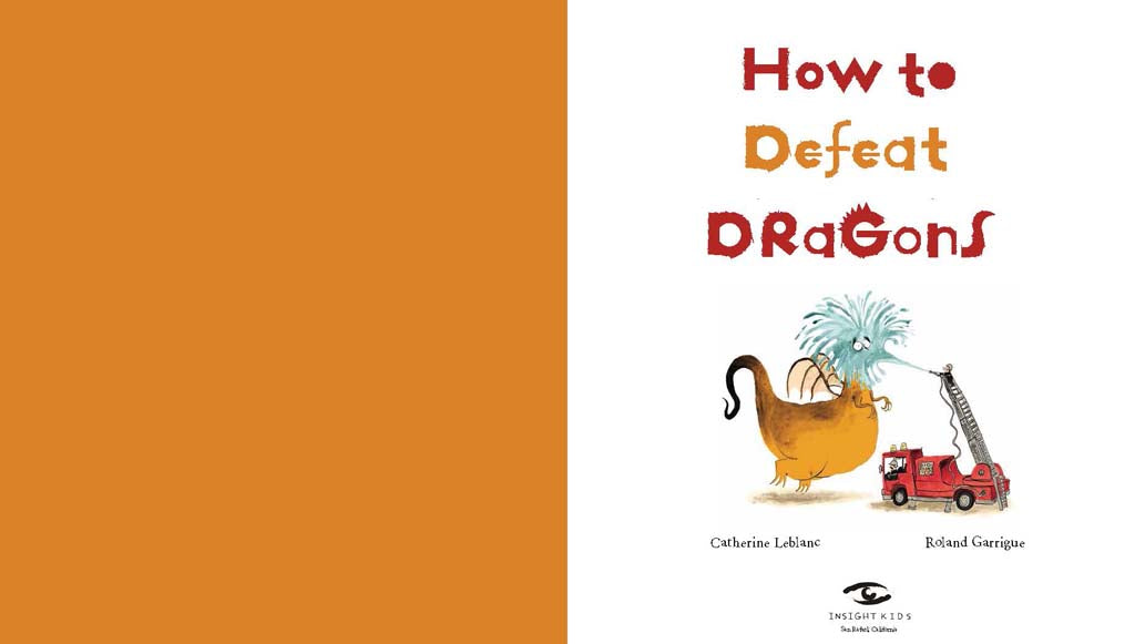 How to Defeat Dragons [Softcover]