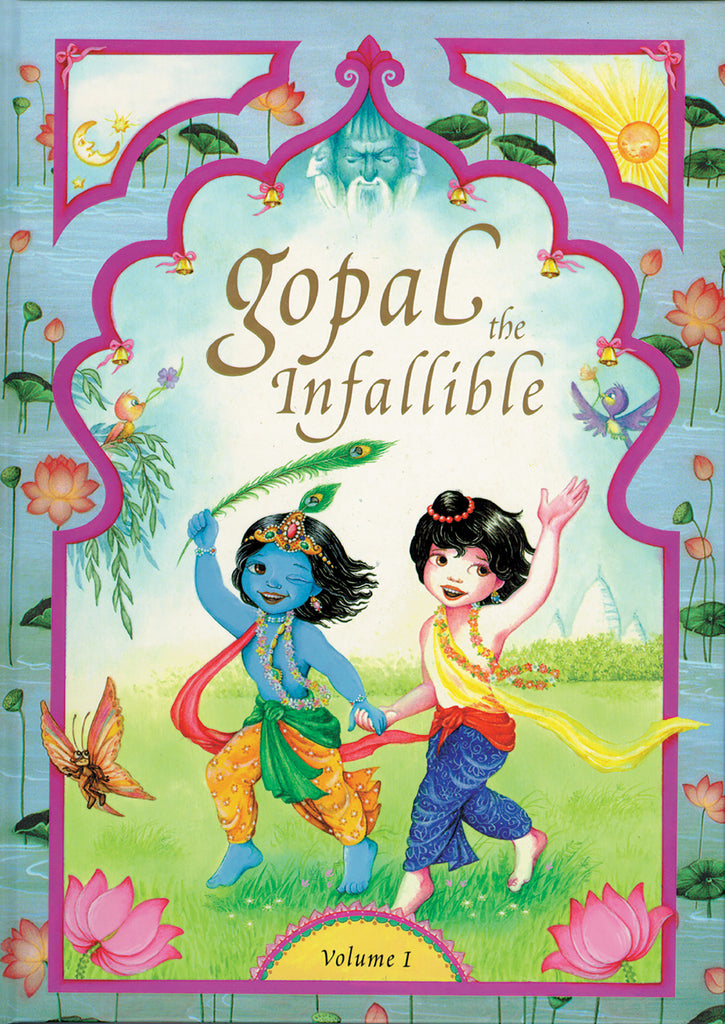 Gopal the Infallible: Volume 1