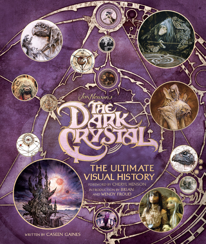 The Dark Crystal: The Ultimate Visual History