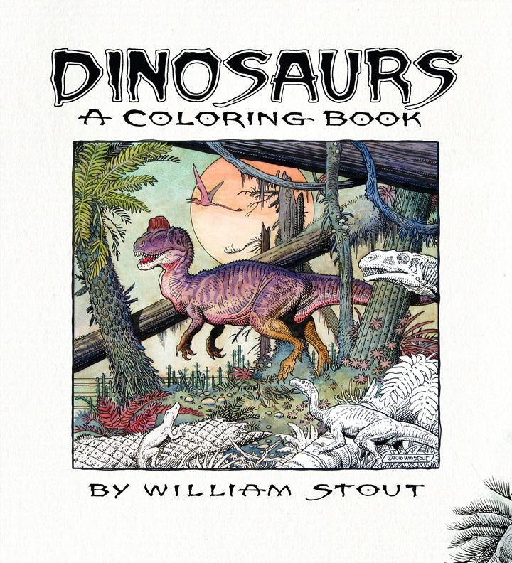 Dinosaurs: A Coloring Book By William Stout – Insight Editions