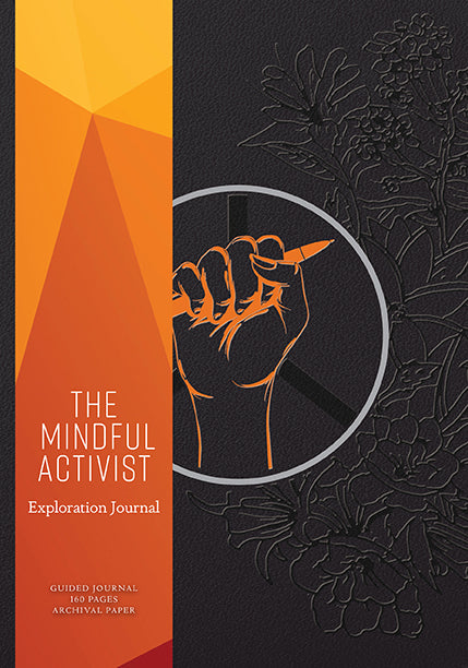 The Mindful Activist
