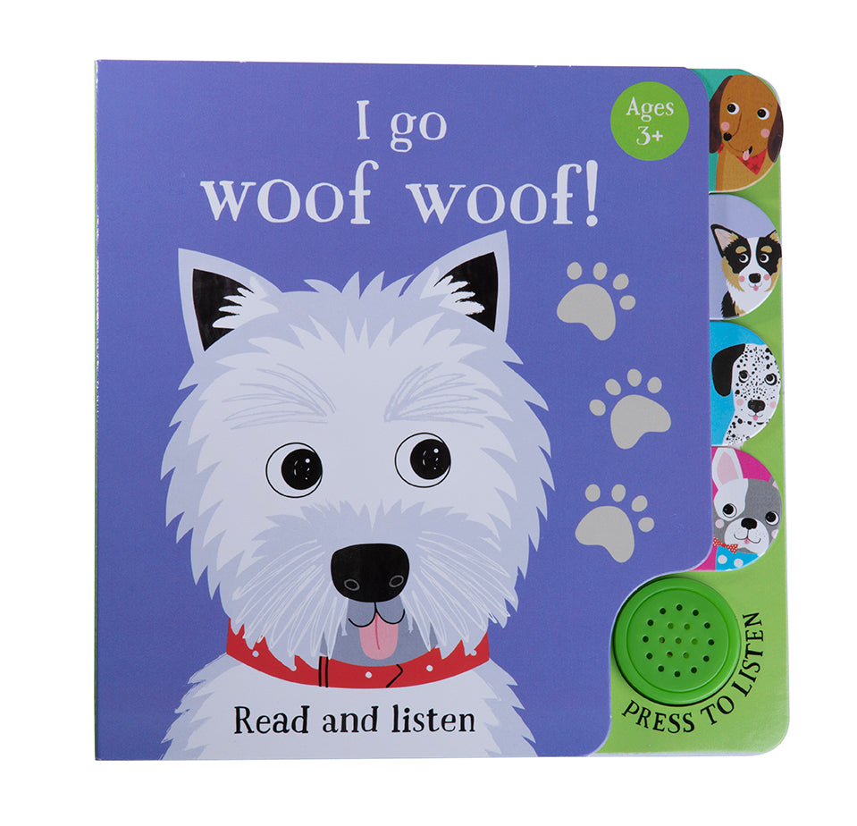 I Go...Woof Woof (Sound Book)