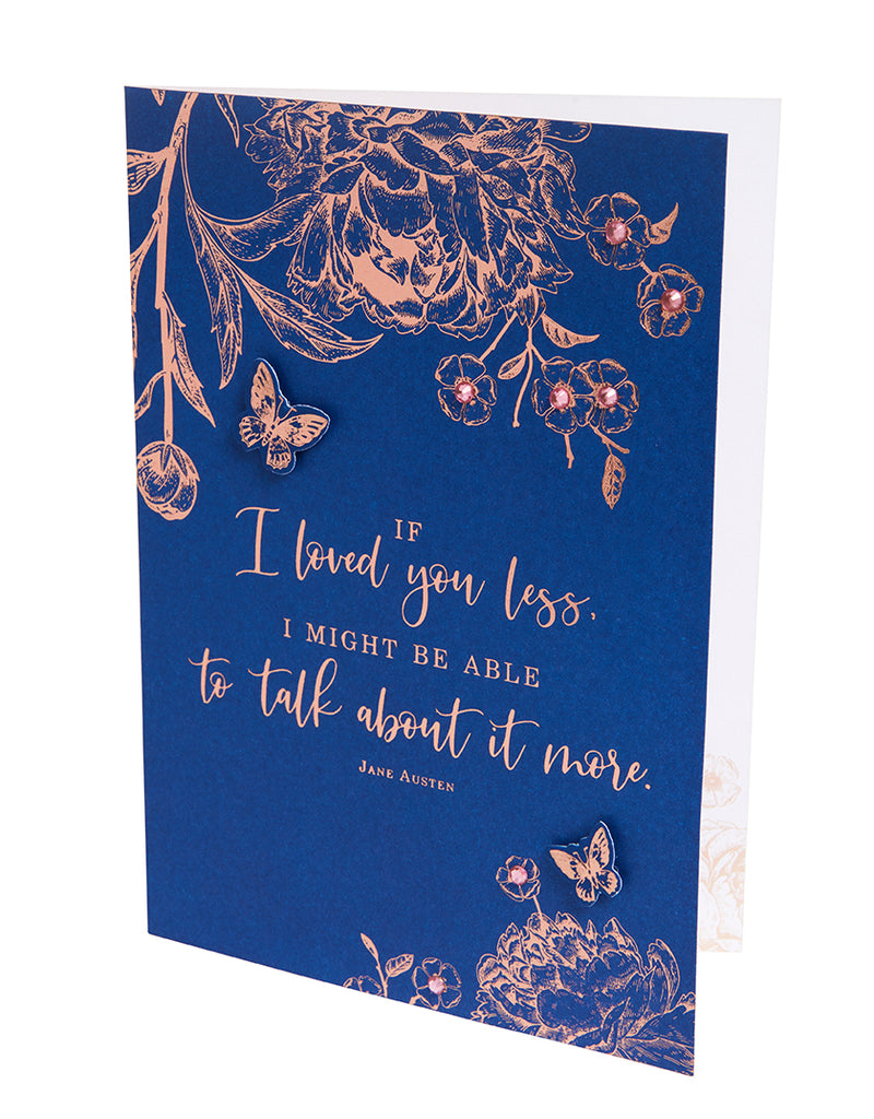 Jane Austen If I Loved You Less Embellished Card