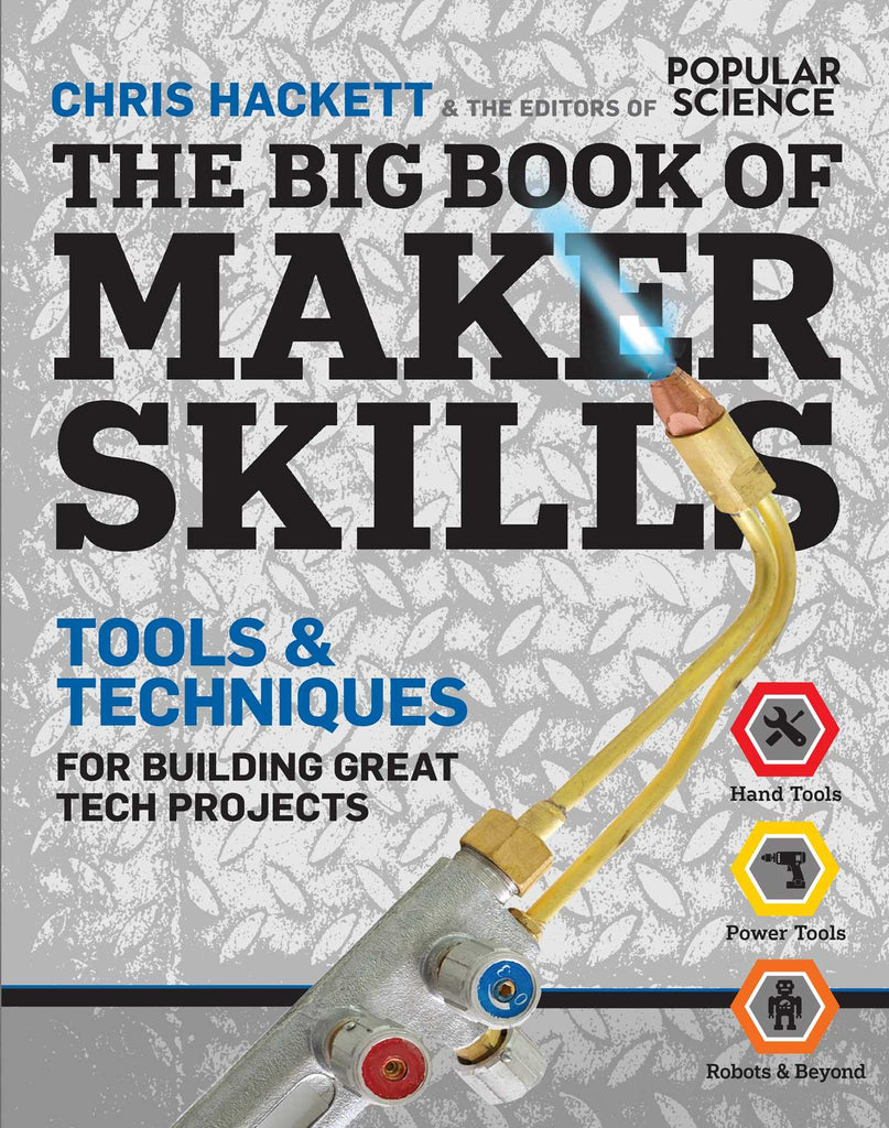 The Big Book of Maker Skills (Popular Science)