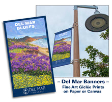 Load image into Gallery viewer, Banner Art in Del Mar, California. View south toward La Jolla
