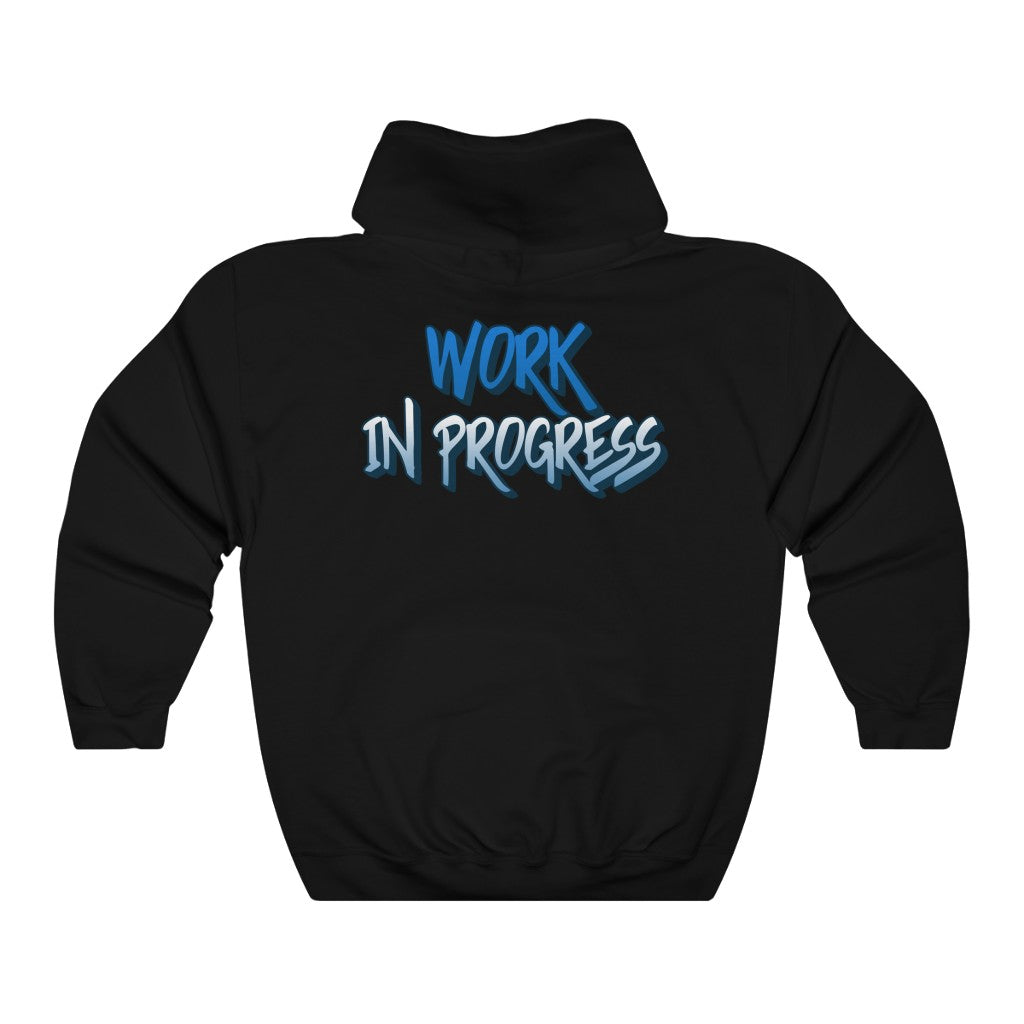 """Work In Progress"" Hooded Sweatshirt"
