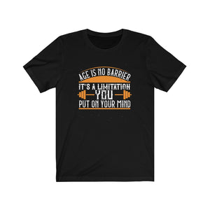 Age is no barrier Short Sleeve Tee