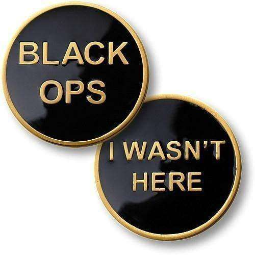 OPSGEAR:Black Ops - I Wasn't Here Coin 1 1/2 inch (39mm)