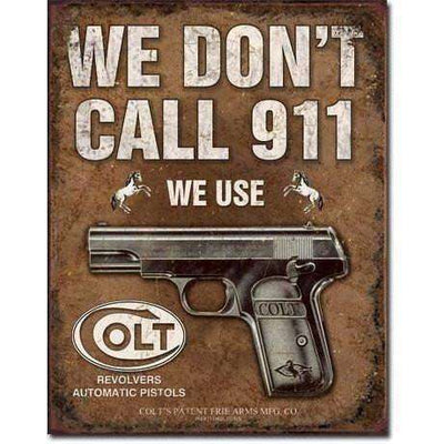 OPSGEAR:COLT - We Dont Dial 911 Vintage Tin Sign