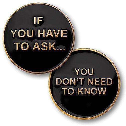 OPSGEAR:If You Have To Ask Challenge Coin