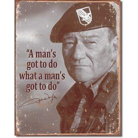 OPSGEAR:John Wayne - Mans Gotta Do Vintage Tin Sign