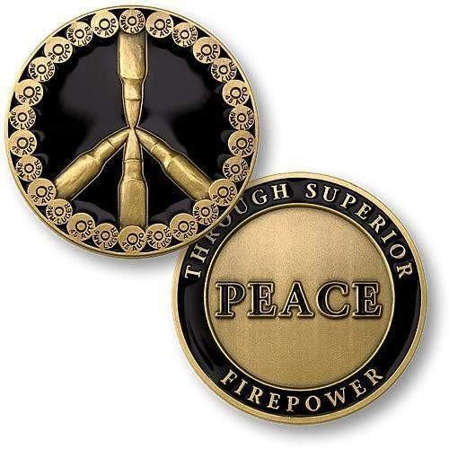 Peace Through Superior Firepower Challenge Coin - OPSGEAR