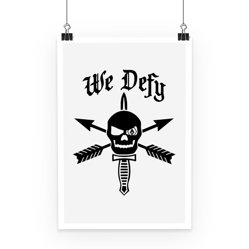 We Defy Poster - OPSGEAR