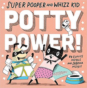 Super Pooper and Whizz Kid (A Hello!Lucky Book): Potty Power! Board book