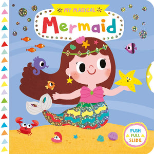 My Magical Mermaid (My Magical Friends) Board book