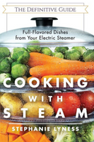 Cooking With Steam: Spectacular Full-Flavored Low-Fat Dishes