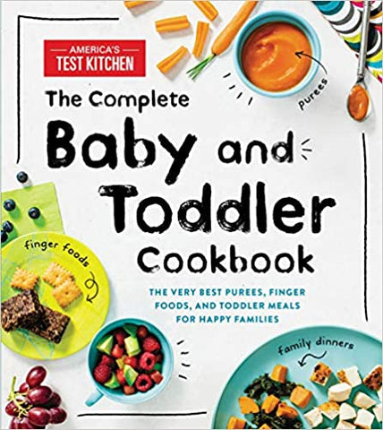 Complete Baby and Toddler Cookbook