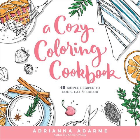 A Cozy Coloring Cookbook