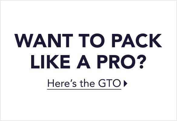 Want to Pack Like a Pro?