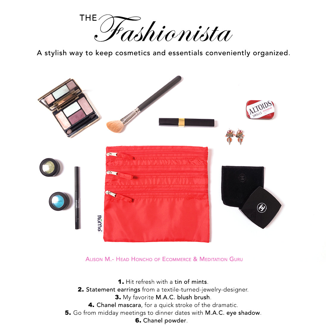 The Fashionista | Make midday touch-ups feel a little more glamourous.