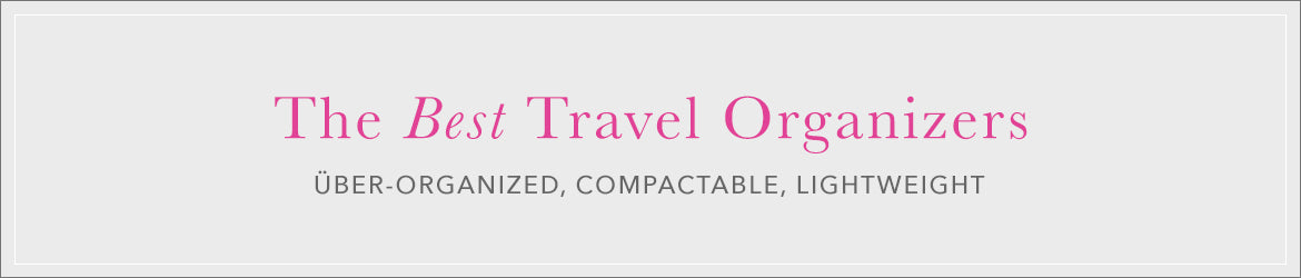 The 'Best' Travel Organizers