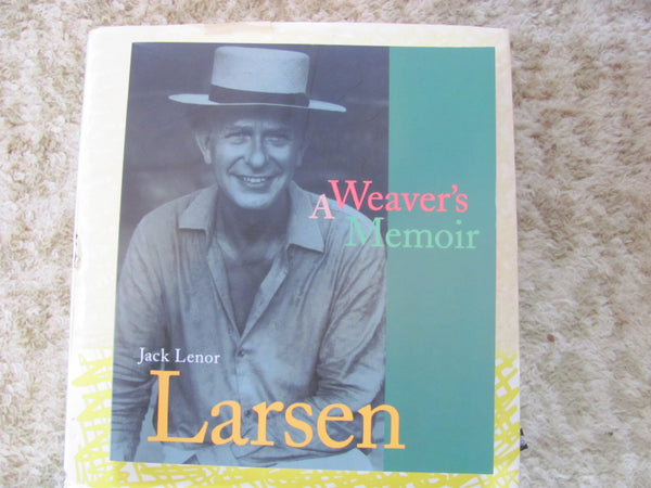 "Book: Autographed Copy of ""A Weaver's Memoir"" by Jack Lenor Larsen"