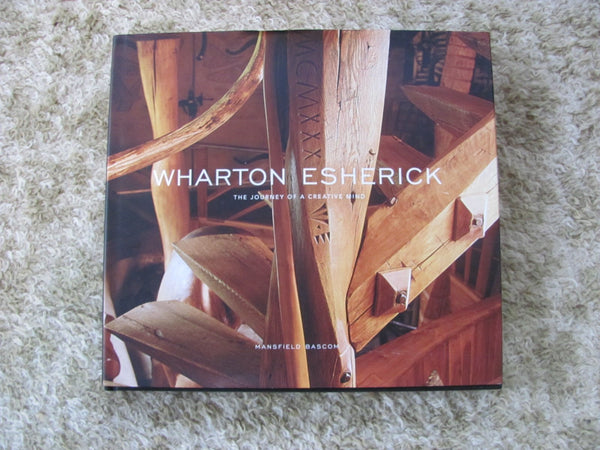 Book: Wharton Esherick, The Journey of a Creative Mind by Mansfield Bascom
