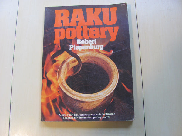 Book:  Raku Pottery By Robert Piepenburg  Free Shipping
