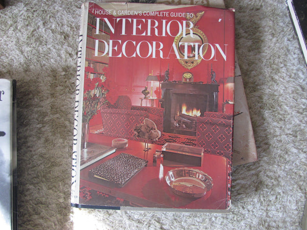 Book: House and Gardens Complete Guide to INTERIOR DECORATING