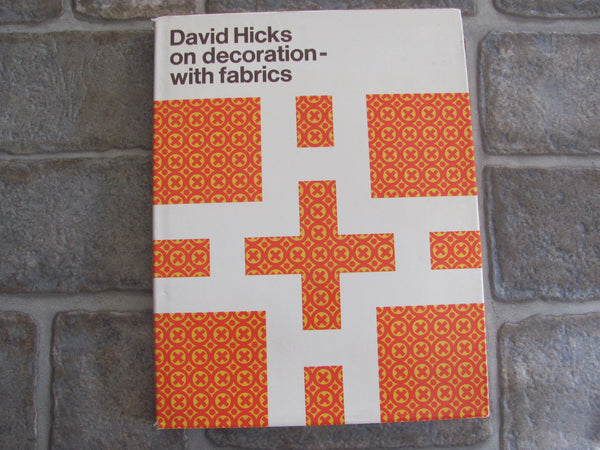 BOOK: David Hicks on decoration - with fabrics.   SOLD