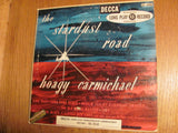 LP - Hoagy Carmichael 33 LP The Stardust Road