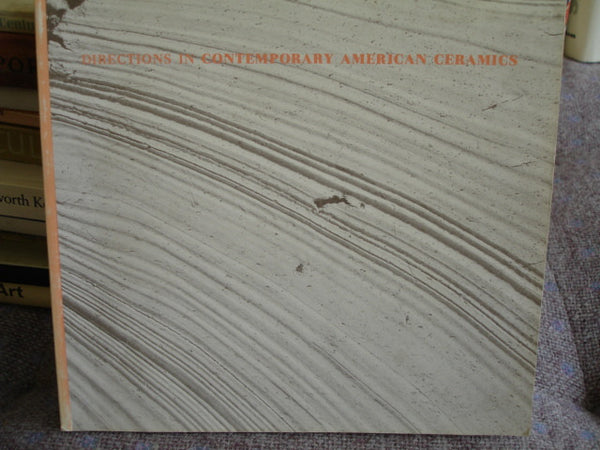 Book: Directions in Contemporary American Ceramics