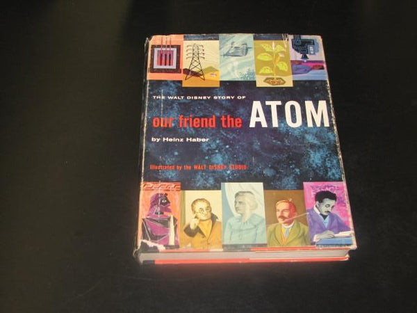 Book: The Walt Disney Story of our friend the ATOM by heinz Haber
