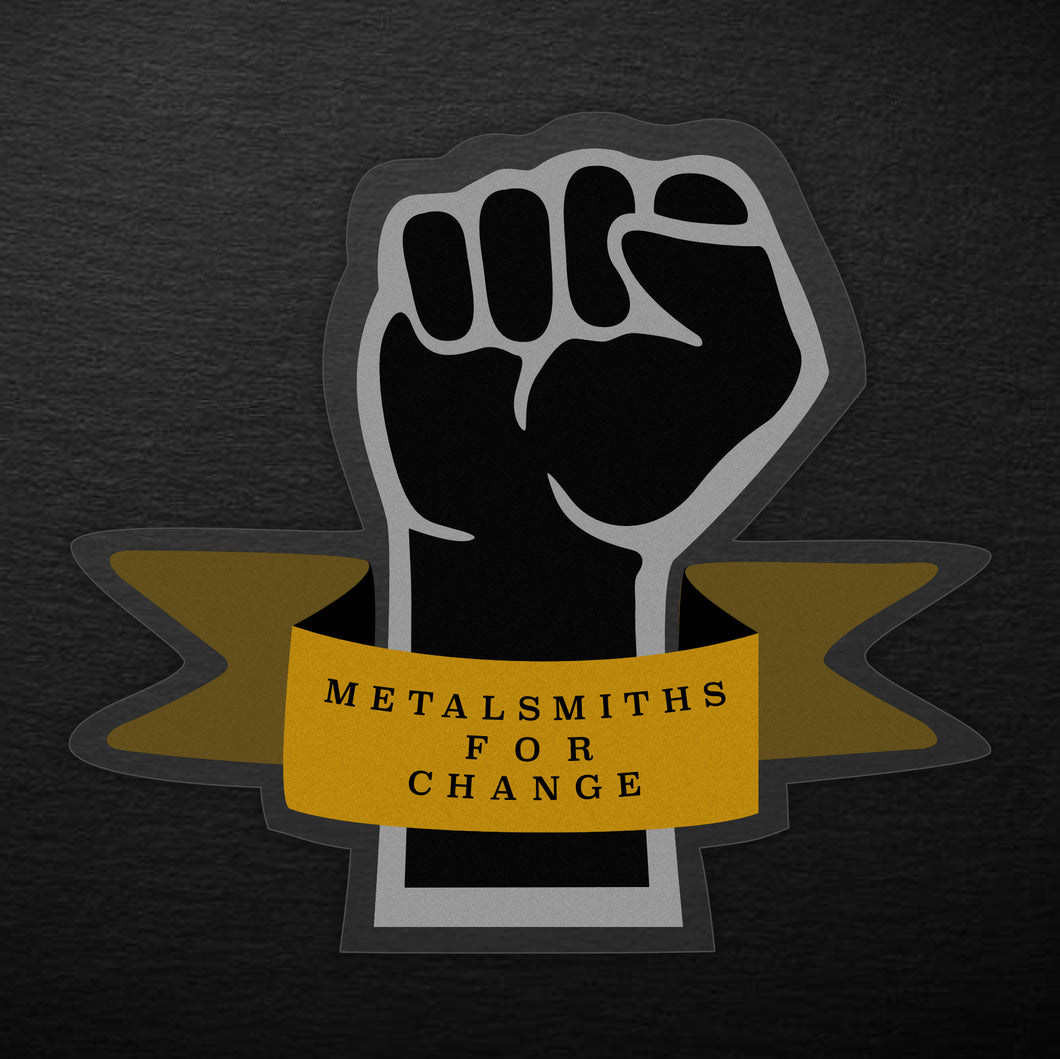 THANK YOU, METALSMITHS!! - Metalsmiths for Change Sticker