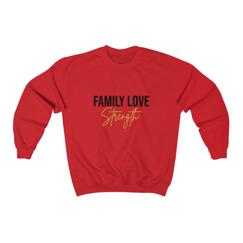 """Family Love Strength"" Sweater"
