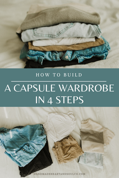 how to build a capsule wardrobe in 4 steps
