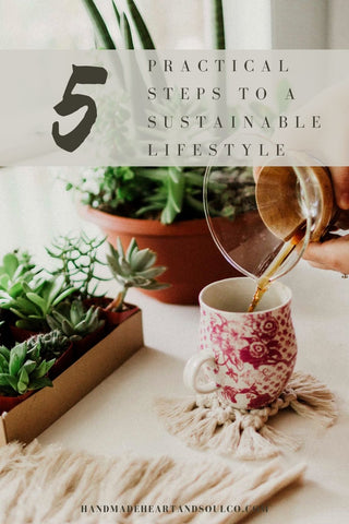 5 Practical Steps to a Sustainable Lifestyle