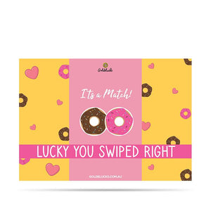 Lucky You Swiped Right Card - Goldeluck's Doughnuts