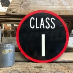 Vintage class one road sign